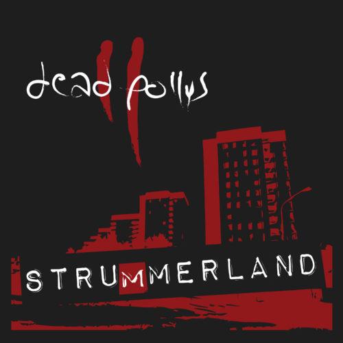 deadpollys-strummerland-front-3000-rgb_1